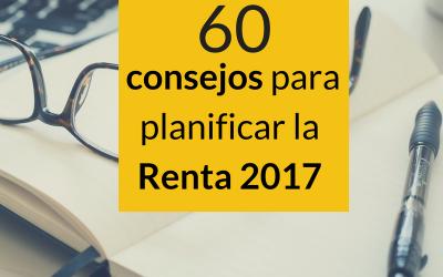 60 consejos para planificar la Renta 2017