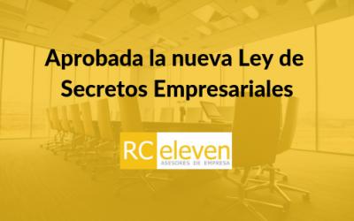 Aprobada la nueva Ley de Secretos Empresariales