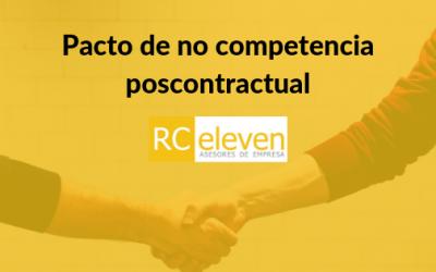 El pacto de no competencia poscontractual ¿es válido firmar un pacto de no competencia una vez iniciada la relación laboral?
