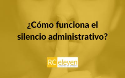 ¿Cómo funciona el silencio administrativo?